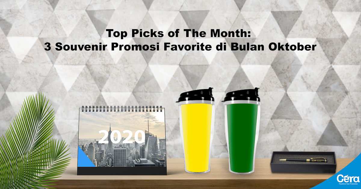 Top Picks of The Month: 3 Souvenir Promosi Favorite di Bulan Oktober